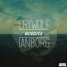 Crywolf and Ianborg - Oceans