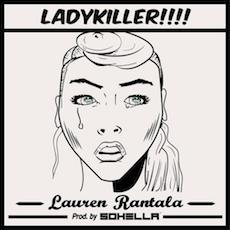 SOHELLA & Lauren Rantala // Ladykiller