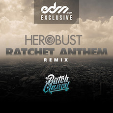 Ratchet Anthem // Butch Clancy (Busted by heRobust)