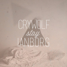 Crywolf & Ianborg // Stay