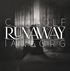 Crywolf & Ianborg // Runaway
