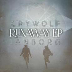 Crywolf & Ianborg // Runaway EP