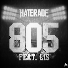 Haterade // 805 (ft. Lis)