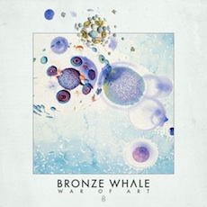 Bronze Whale // War Of Art EP
