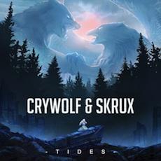 Crywolf & Skrux // Tides