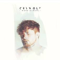 Crywolf // Wake [E-Bow]