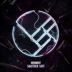 HeRobust // Smother Shit