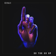 Khai // Do You Go Up