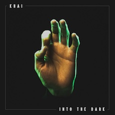 Khai // Into The Dark