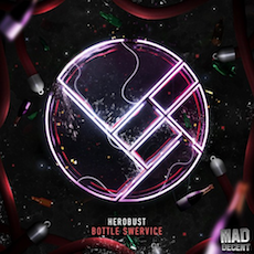 Herobust // Bottle Swervice